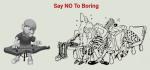 Say NO toBoring